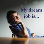 Можно ли найти работу своей мечты